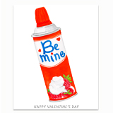 Be Mine Whipped Cream Greeting Card