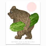 No Big Dill Greeting Card