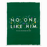 No One Like Him Greeting Card