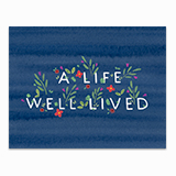 A Life Well Lived Greeting Card