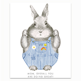 Overall Mom Bunny Greeting Card