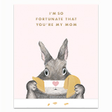 Fortunate Mom Bunny Greeting Card