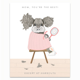 Best Mom Except at Harecuts Greeting Card